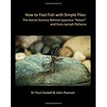 "How to Fool Fish with Simple Flies: The Secret Science Behind Japanese ""Kebari"" and Euro-nymph Patterns"