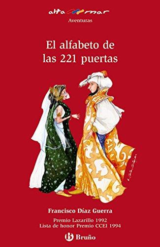 El alfabeto de las 221 puertas (Castellano - A Partir De 12 Años - Altamar) por Francisco Díaz Guerra