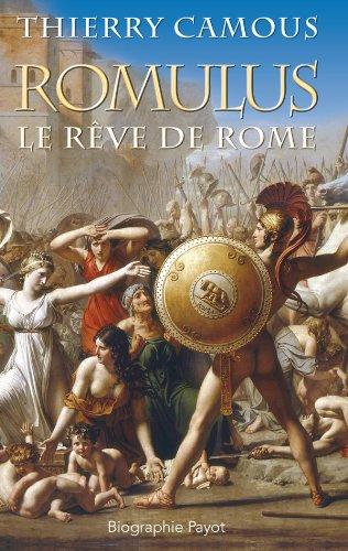 Romulus : Le rêve de Rome