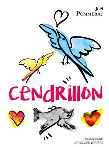Cendrillon (Heyoka Jeunesse) par Joël Pommerat