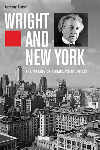 Ave Sammlung (Wright and New York: The Making of America's Architect)