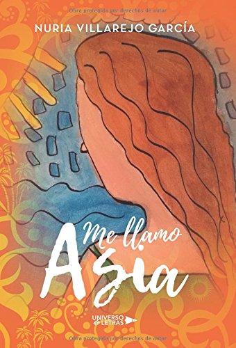 Me llamo Asia por Nuria Villarejo García