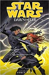 Dawn of the Jedi: Volume 3: Force War (Star Wars) by John Ostrander (2014-06-24)