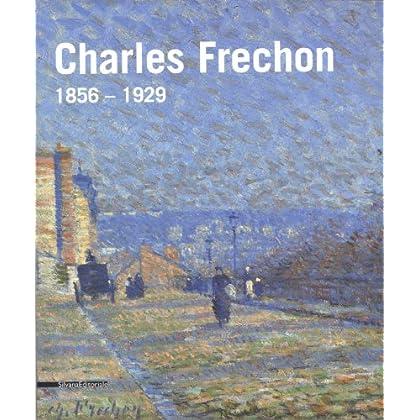 Charles Frechon : 1856-1929