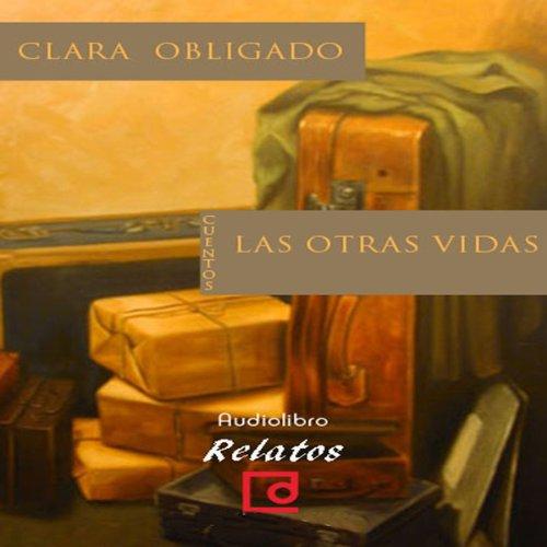 Las otras vidas [The Other Lives]  Audiolibri