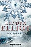 'Vereist: Thriller (Ein Bone Secrets Roman 2)' von Kendra Elliot