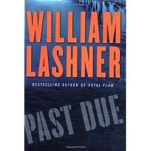 Past Due by William Lashner (2004-04-27)