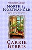 North By Northanger, or The Shades of Pemberley: A Mr. & Mrs. Darcy Mystery (Mr. and Mrs. Darcy Mysteries)