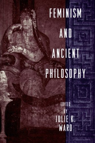 Feminism and Ancient Philosophy