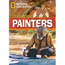 Dreamtime Painters, National Geographic Lektüre mit Multi-ROM, Level A2