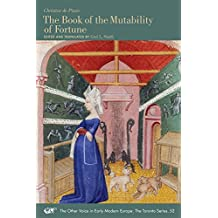 Christine de Pizan: The Book of the Mutability of Fortune (Medieval & Renais Text Studies)