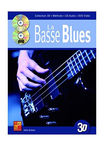 La basse blues en 3D (1 Livre + 1 CD + 1 DVD) par Bioteau Gilles