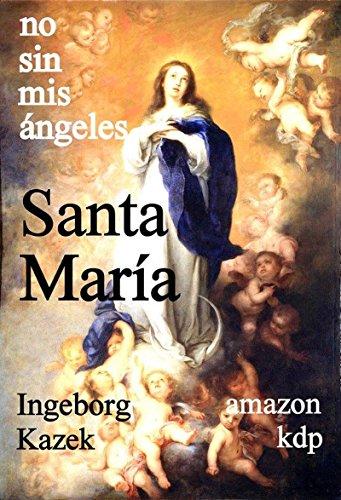 Santa Maria por Ingeborg Kazek