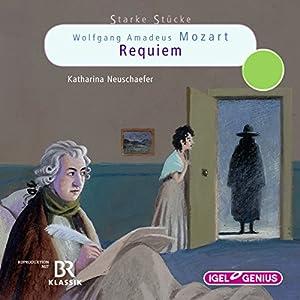 Wolfgang Amadeus Mozart: Requiem: Starke Stücke