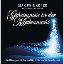 Geheimnisse in der Mettennacht: Erzählungen, Lieder und Gedichte zur Weihnachtszeit  gelesen von Karl-Heinz Reimeier