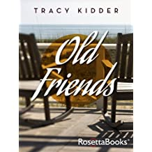 Old Friends (English Edition)
