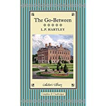 The Go-Between (Collectors Library) by L. P. Hartley (1-Apr-2013) Hardcover