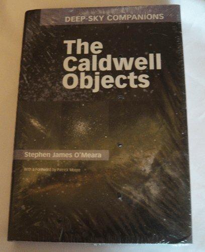 The Caldwell Objects (Deep-Sky Companions) por Stephen James O'Meara