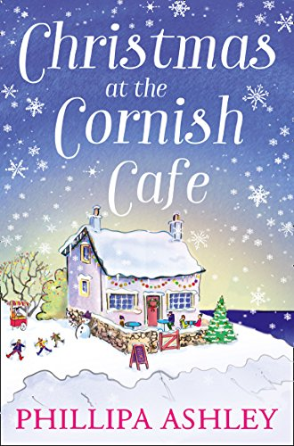Christmas at the Cornish Café (The Penwith Trilogy, Book 2) by Phillipa Ashley