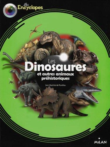 Les dinosaures et autres animaux prhistoriques