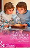 Twins For The Texas Rancher (Mills & Boon Cherish) (Cowboys of Stampede, Texas, Book 2) (English Edition)