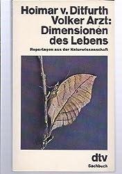 Dimensionen des Lebens. Reportagen aus der Naturwissenschaft.