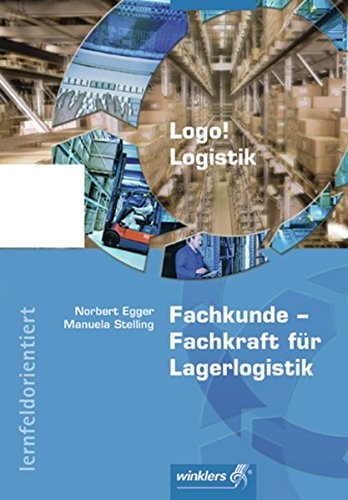Logo! Logistik: Fachkunde - Fachkraft für Lagerlogistik: Schülerband