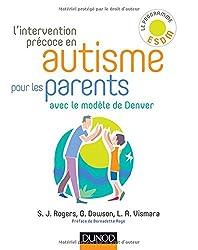 L'intervention précoce en autisme pour les parents - Avec le modèle de Denver
