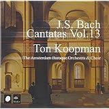 J. S. Bach: Cantatas, Vol 13