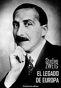 El legado de europa par Stefan Zweig