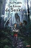 Le Livre de Saskia T1: I - Le Réveil (JEUNE ADULTE)