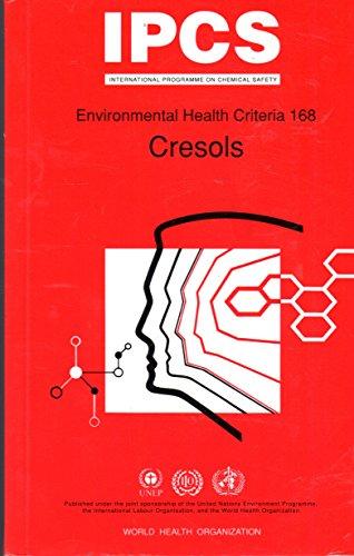 Cresols (Environmental Health Criteria Series) por United Nations Environment Programme