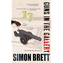 Guns in the Gallery (A Fethering Mystery Book 13)