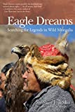 Front cover for the book Eagle Dreams by Stephen Bodio