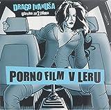 Porno Film / V Leru