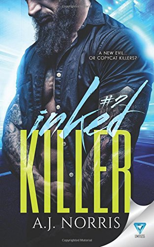 Inked Killer: Volume 2 (A Tattoo Crimes Novel)