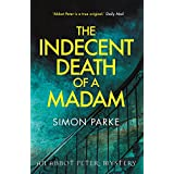The Indecent Death of a Madam: An Abbot Peter Mystery