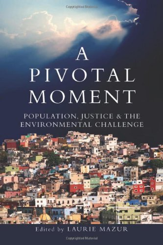 a-pivotal-moment-population-justice-and-the-environmental-challenge-2009-10-16