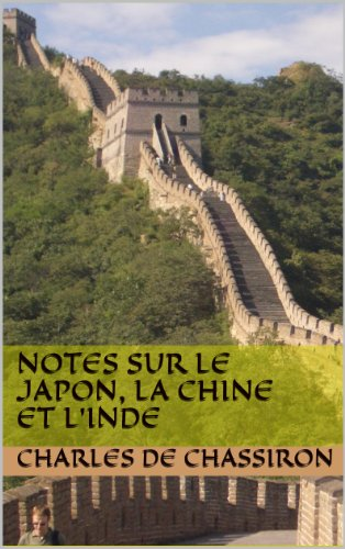 notes-sur-le-japon-la-chine-et-l-39-inde