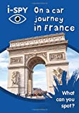 i-SPY On a car journey in France: What can you spot? (Collins Michelin i-SPY Guides)