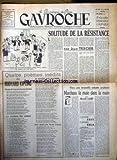 GAVROCHE [No 127] du 30/01/1947 - SOLITUDE DE LA RESISTANCE PAR JEAN TEXCIER - POEMES DE RUDYARD KIPLING- HAROLD LASKI.