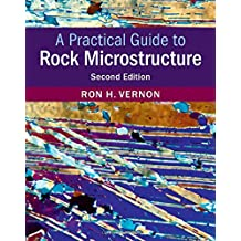 A Practical Guide to Rock Microstructure