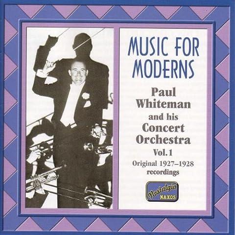 Naxos Nostalgia - Paul Whiteman (Music for Moderns)