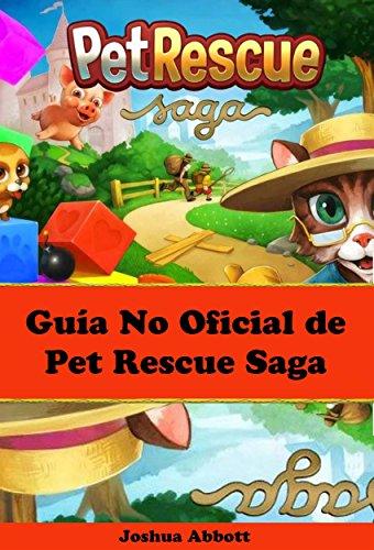Guía No Oficial De Pet Rescue Saga