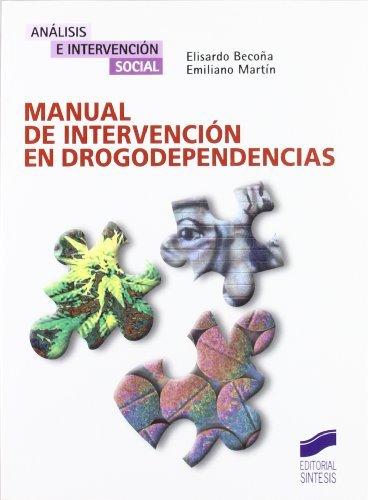 Manual de intervención en drogodependencias (Análisis e intervención social) por Elisardo/Martín, Emiliano Becoña