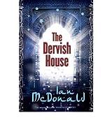 [The Dervish House] [by: Ian McDonald]