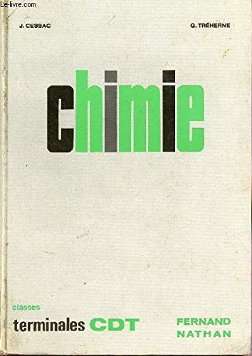CHIMIE / CLASSES TERMINALES CDT - PROGRAMME 1966.