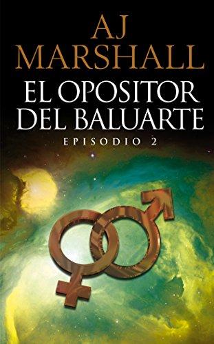 El Opositor Del Baluarte: Episodio 2 (La Serie Kalahari) por AJ Marshall
