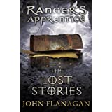 Ranger's Apprentice 11: The Lost Stories by John Flanagan (2011-10-06)
