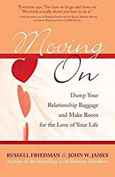 [(Moving on : Dump Your Relationship Baggage and Make Room for the Love of Your Life)] [By (author) Russell Friedman ] published on (August, 2006)